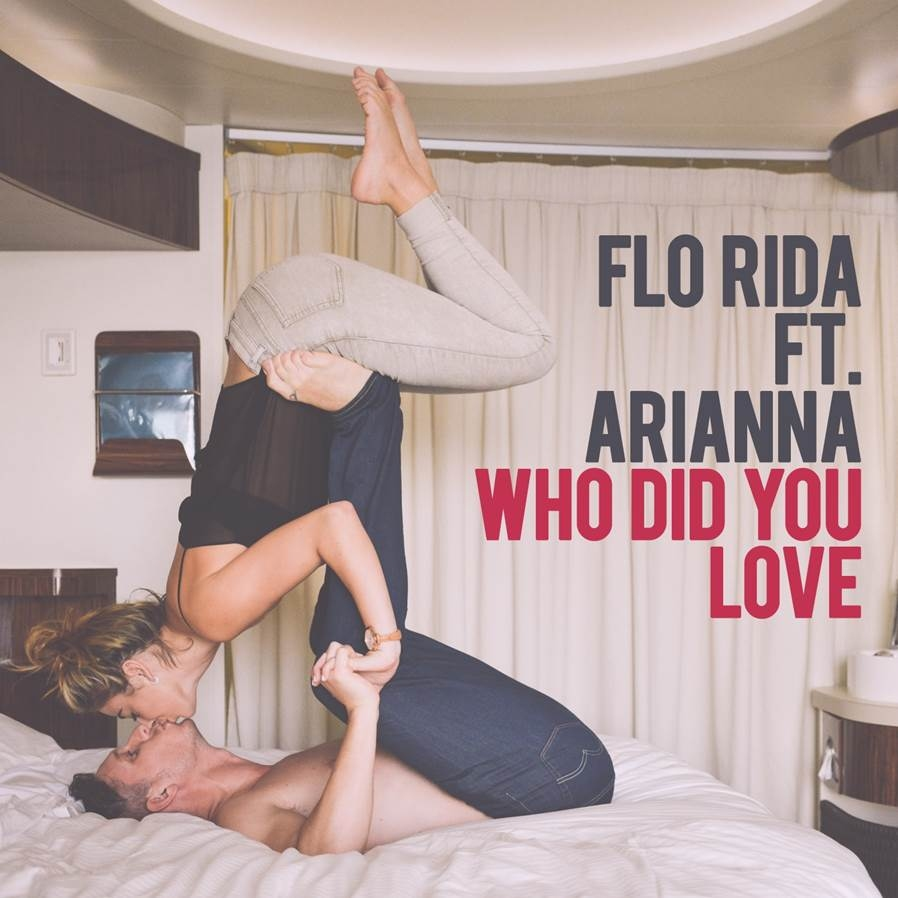 Flo Rida Ft Arianna - Who Did You Love