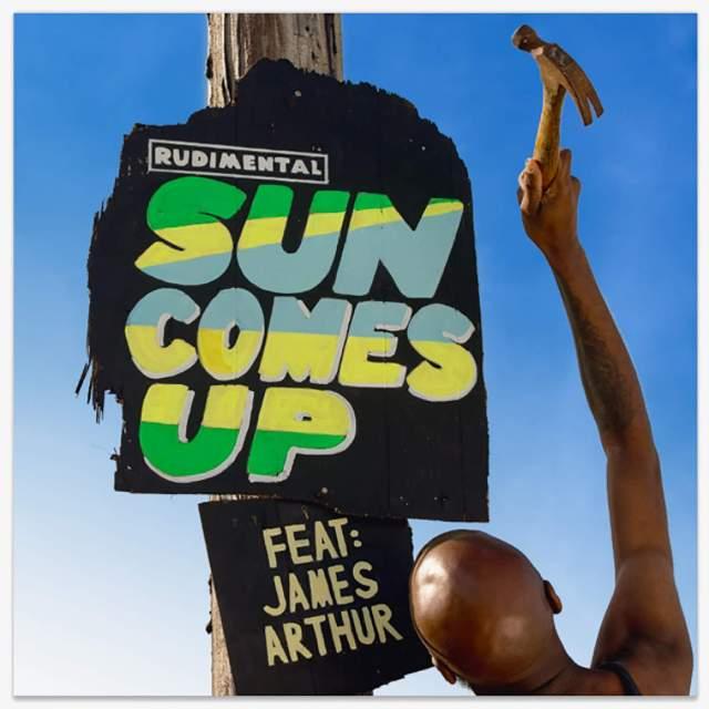 Rudimental - Sun Comes Up feat. James Arthur