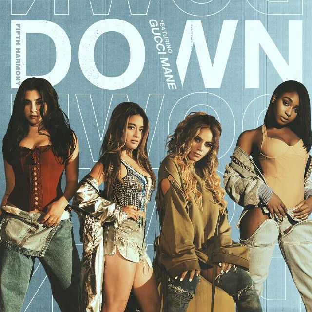 Fifth Harmony - Down ft. Gucci Mane