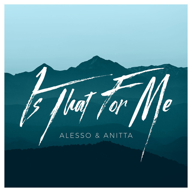 Alesso + Anitta - Is That For Me