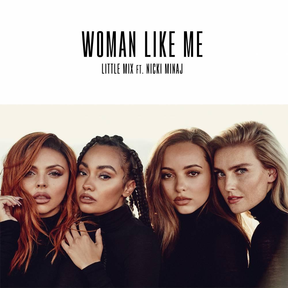 Little Mix Feat. Nicki Minaj - Woman Like Me