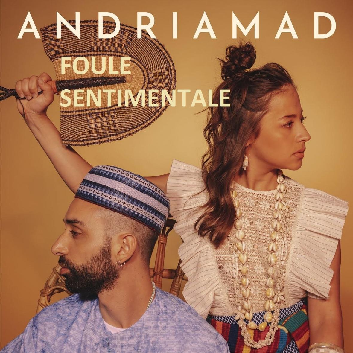 Andriamad - Foule Sentimentale