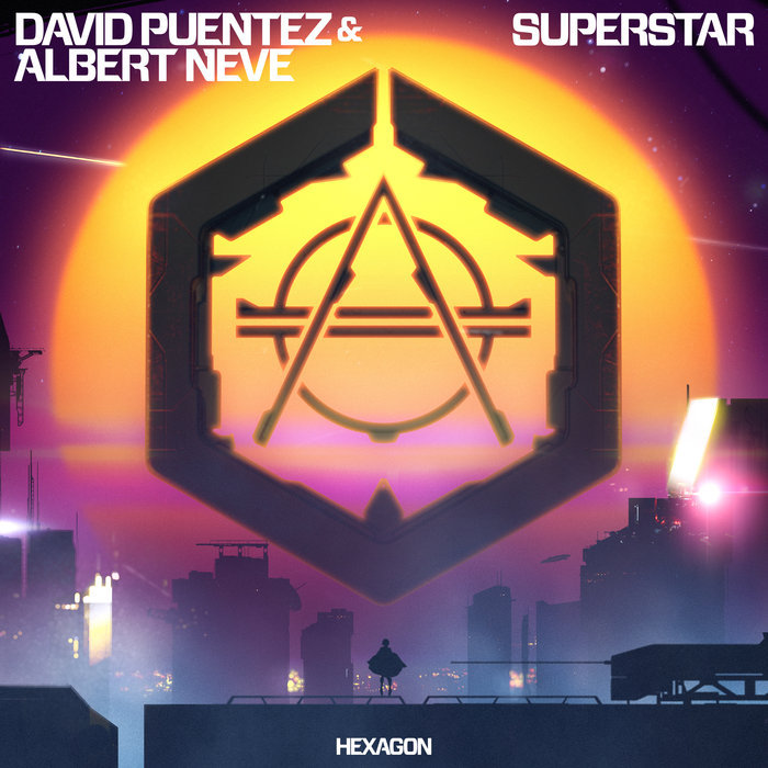 Superstar - David Puentez & Albert Neve