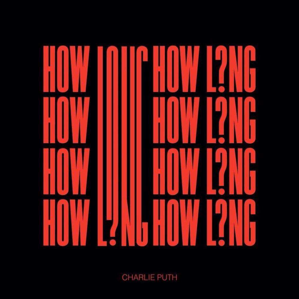 How Long -