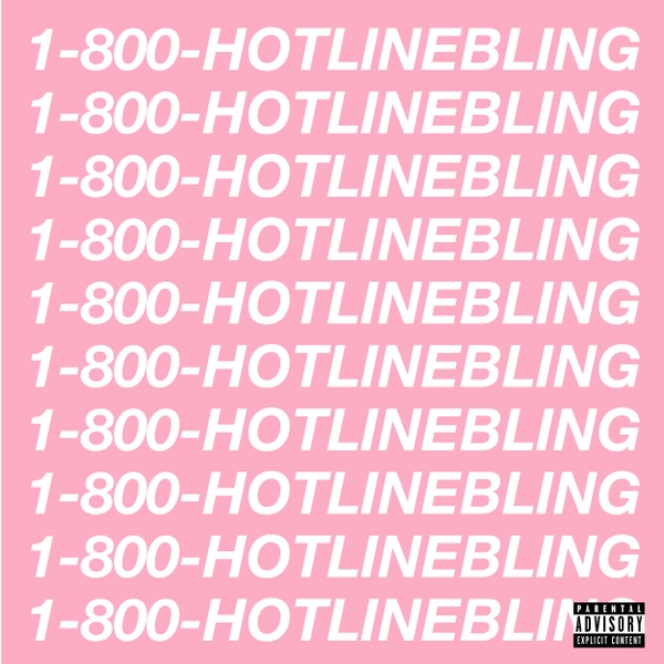Hotline Bling -