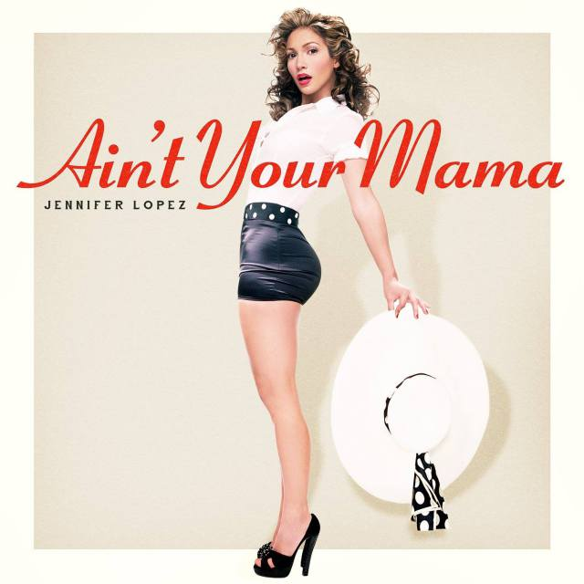 Ain't Your Mama -